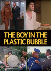 Search netflix The Boy in the Plastic Bubble