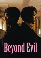 Search netflix Beyond Evil