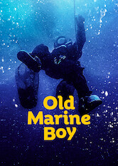 Search netflix Old Marine Boy
