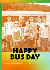 Search netflix Happy Bus Day