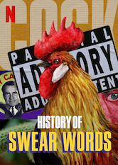 Search netflix History of Swear Words